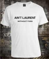 Aint Laurent Without Yves