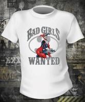 Футболка Bad Girls Wanted Harley Quinn