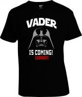 Футболка Darth Vader Is Coming
