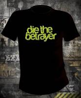 Футболка Die the Betrayer
