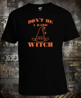 Футболка Don't be a basic Witch