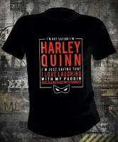 Harley Quinn I'm Not Saying