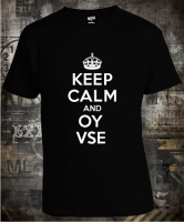 Keep Calm And Oy Vse