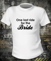 Футболка One Last Ride For The Bride
