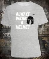 Футболка Star Wars Always Wear a Helmet