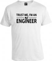 Футболка Trust Me I'm Engineer